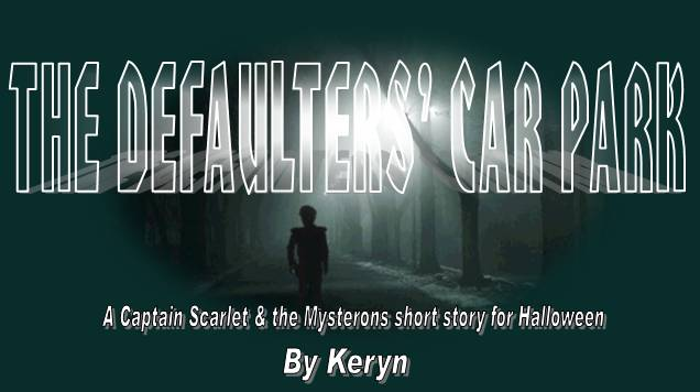 THE DEFAULTERS' CAR PARK