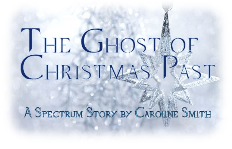 The Ghost of Christmas Past - A Spectrum Story by Caroline Smith